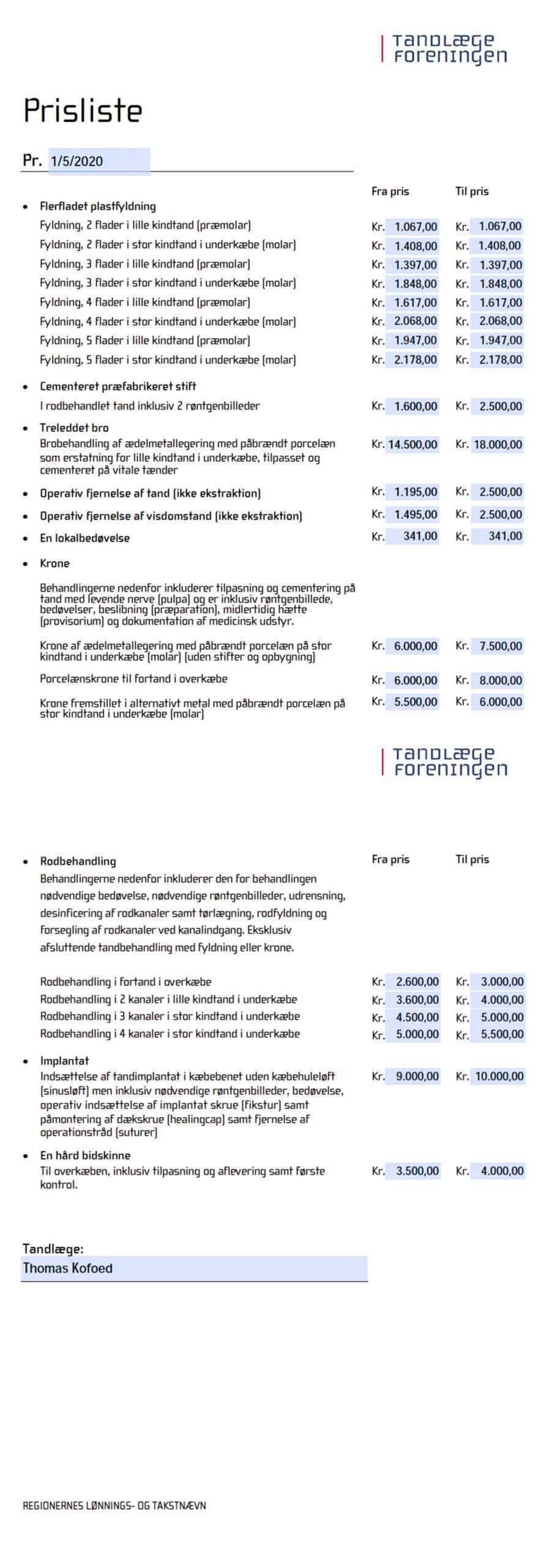 Prisliste for Tandlægerne i Tømmergården